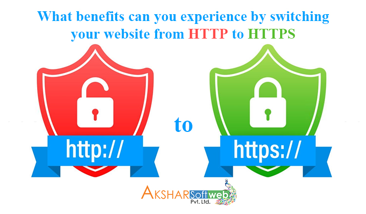What Benefits Can You Experience By Switching Your Website From HTTP To HTTPS