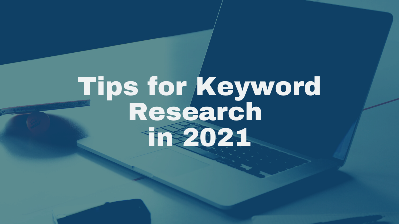 Tips For Keyword Research In 2021 – SEO Services